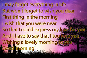 I may forget everything in life But won't forget to wish you dear